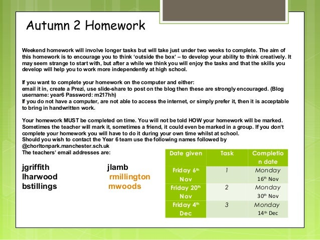 Autumn 2 Homework Weekend homework will involve longer tasks but will take just under two weeks to complete. The aim of th...