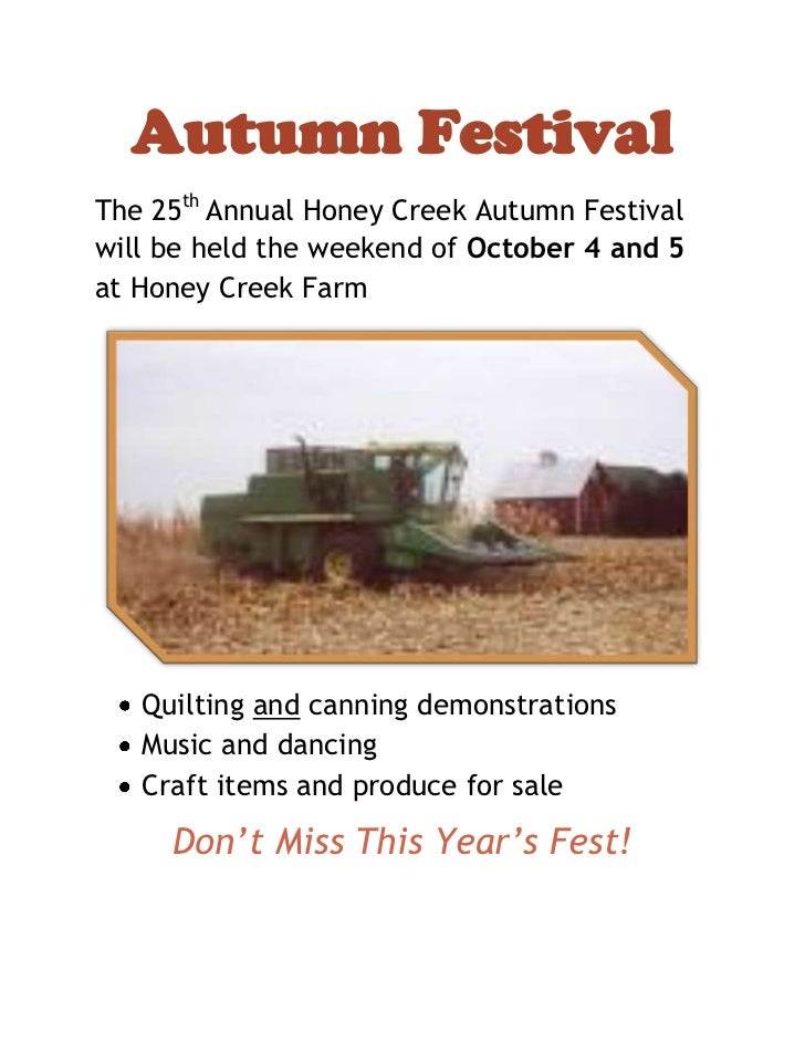 Autumn Festival<br />The 25th Annual Honey Creek Autumn Festival will be held the weekend of October 4 and 5 at Honey Cree...