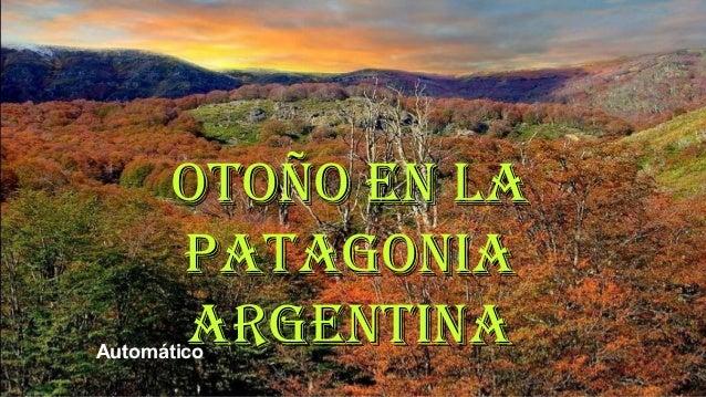 Otoño en la Patagonia Argentina