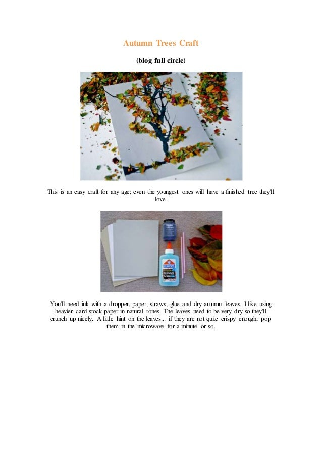Autumn Trees Craft (blog full circle) This is an easy craft for any age; even the youngest ones will have a finished tree ...