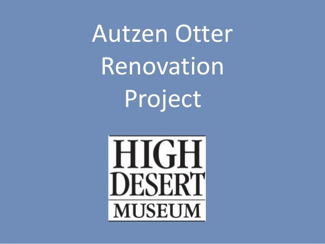 Autzen Otter Renovation Project