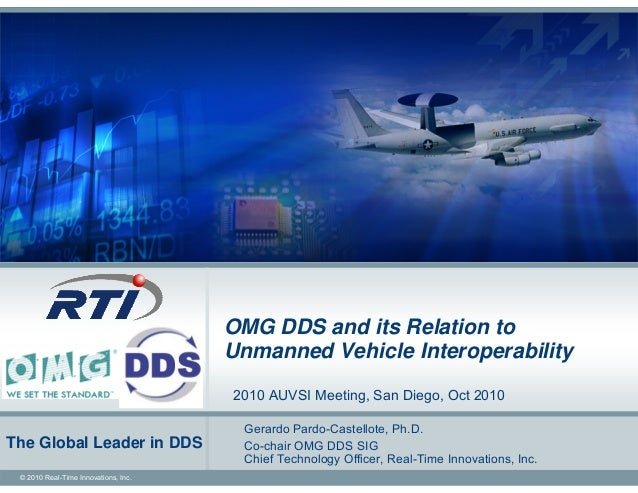 OMG DDS and its Relation to                                       Unmanned Interoperability                               ...