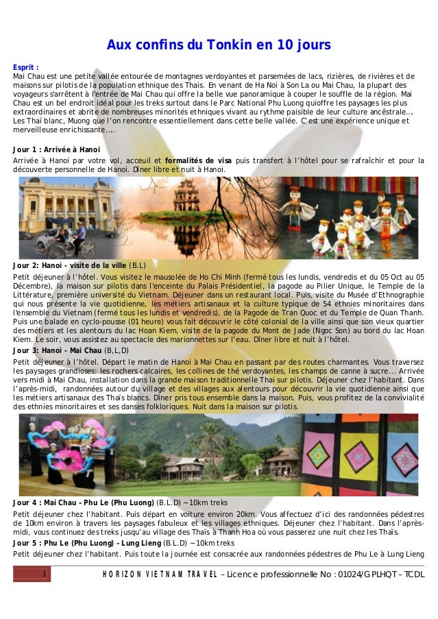 Aux confins du Tonkin en 10 joursEsprit :Mai Chau est une petite vallée entourée de montagnes verdoyantes et parsemées de ...