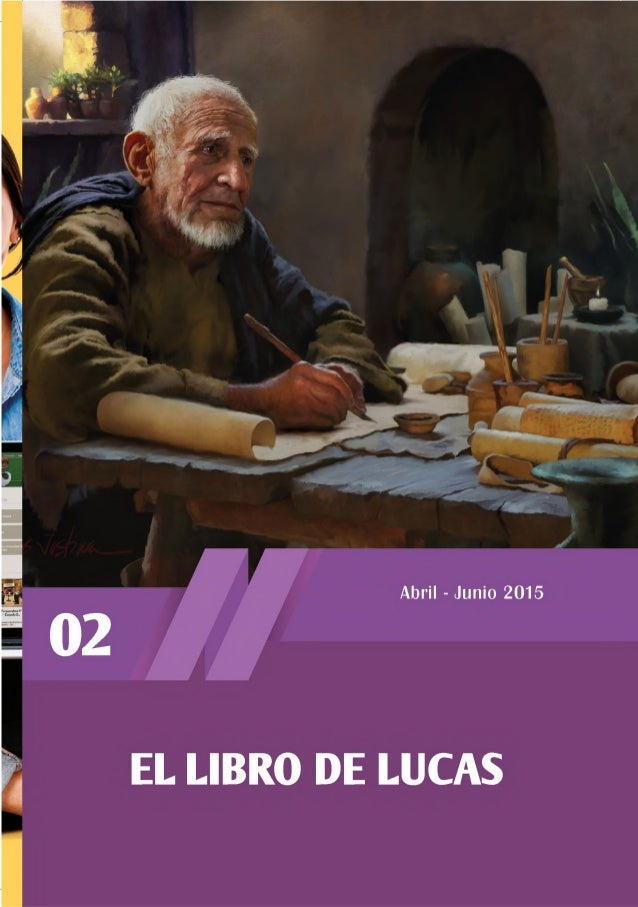 Abril - Junio 2015 EL LIBRO DE LUCAS