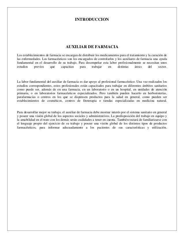 INTRODUCCION  AUXILIAR DE FARMACIA Los establecimientos de farmacia se encargan de distribuir los medicamentos para el tra...