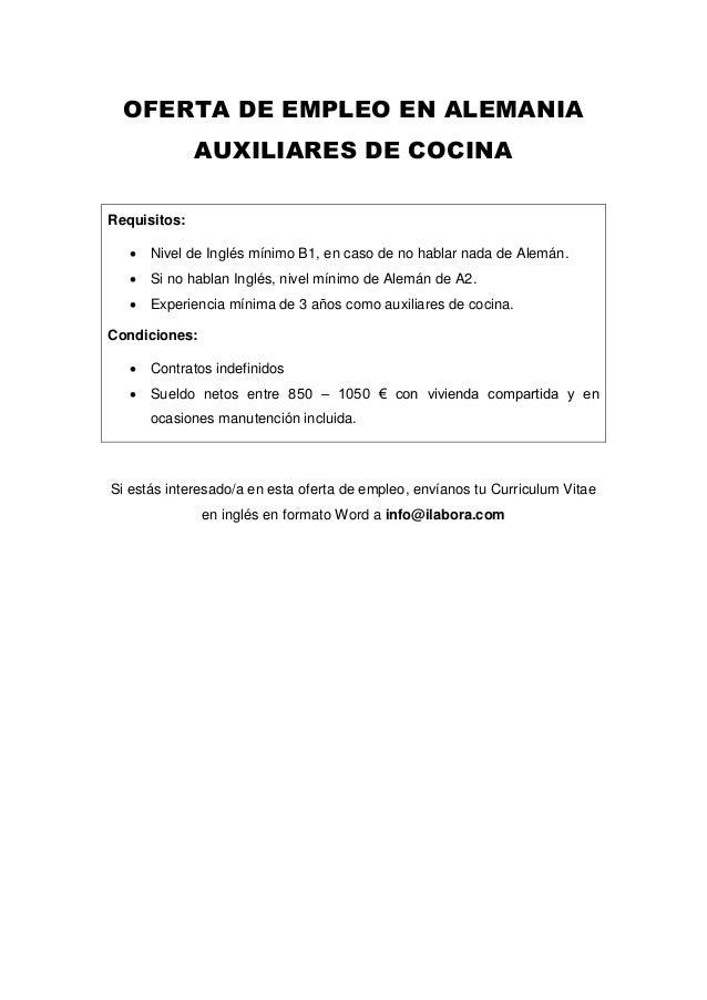 OFERTA DE EMPLEO EN ALEMANIA AUXILIARES DE COCINA Requisitos:  Nivel de Inglés mínimo B1, en caso de no hablar nada de Al...
