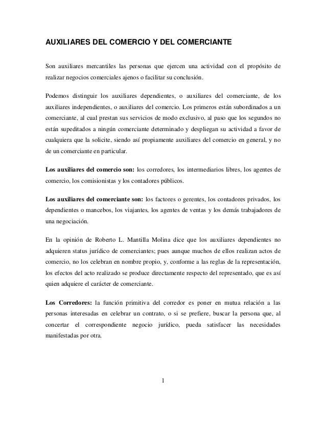 1AUXILIARES DEL COMERCIO Y DEL COMERCIANTESon auxiliares mercantiles las personas que ejercen una actividad con el propósi...