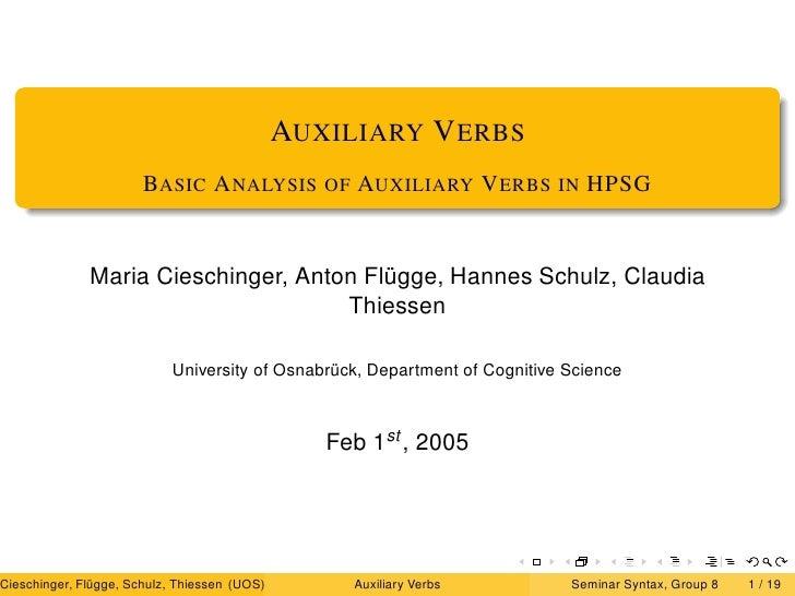 AUXILIARY V ERBS                        BASIC A NALYSIS           OF   AUXILIARY V ERBS     IN   HPSG                 Mari...