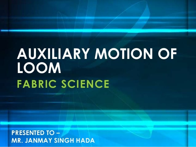 FABRIC SCIENCE AUXILIARY MOTION OF LOOM PRESENTED TO – MR. JANMAY SINGH HADA