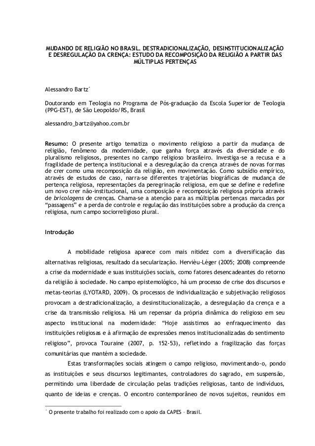 MUDANDO DE RELIGIÃO NO BRASIL. DESTRADICIONALIZAÇÃO, DESINSTITUCIONALIZAÇÃO E DESREGULAÇÃO DA CRENÇA: ESTUDO DA RECOMPOSIÇ...