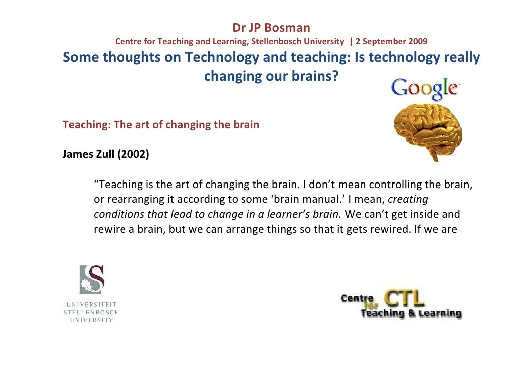Dr JP Bosman           Centre for Teaching and Learning, Stellenbosch University | 2 September 2009 Some thoughts on Techn...