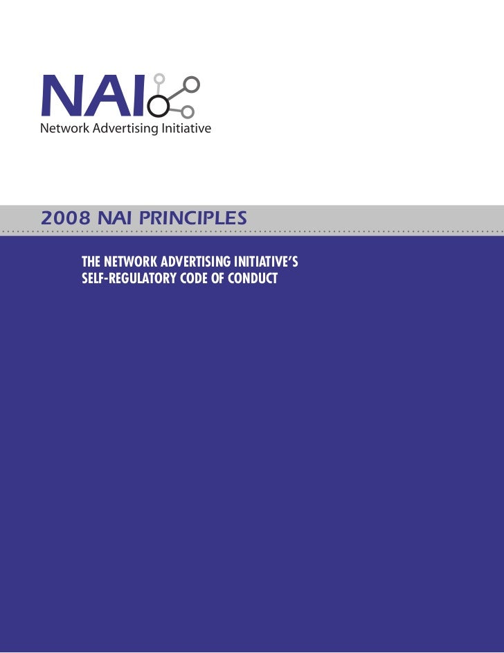 2008 NAI PRINCIPLES   THE NETWORK ADVERTISING INITIATIVE'S   SELF-REGULATORY CODE OF CONDUCT