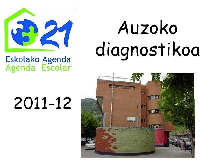 Auzoko          diagnostikoa2011-12