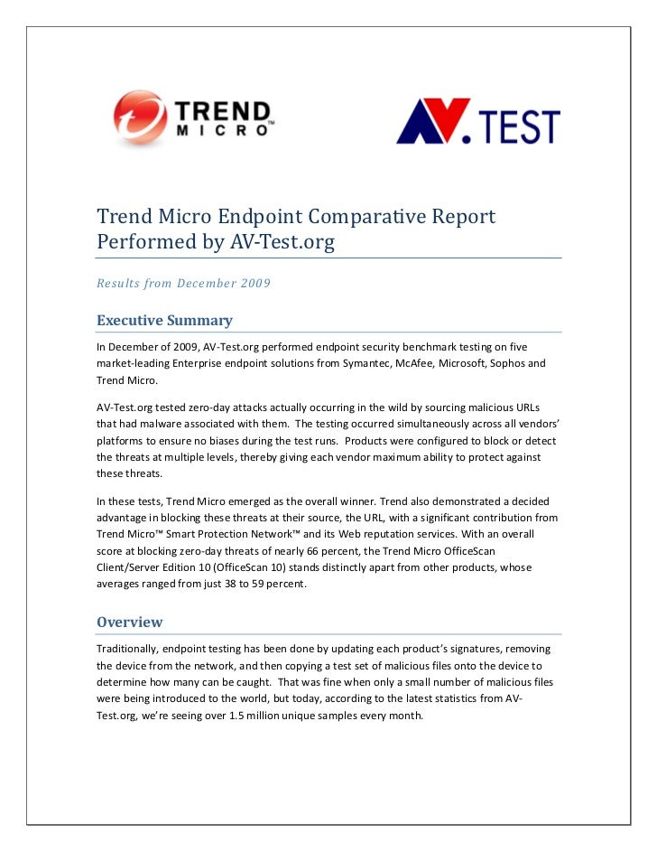 Trend Micro Endpoint Comparative Report  Performed by AV‐Test.org  Results from December 2009    Execut...