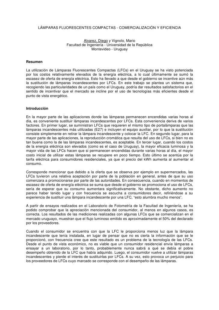 LÁMPARAS FLUORESCENTES COMPACTAS - COMERCIALIZACIÓN Y EFICIENCIA                                     Alvarez, Diego y Vign...