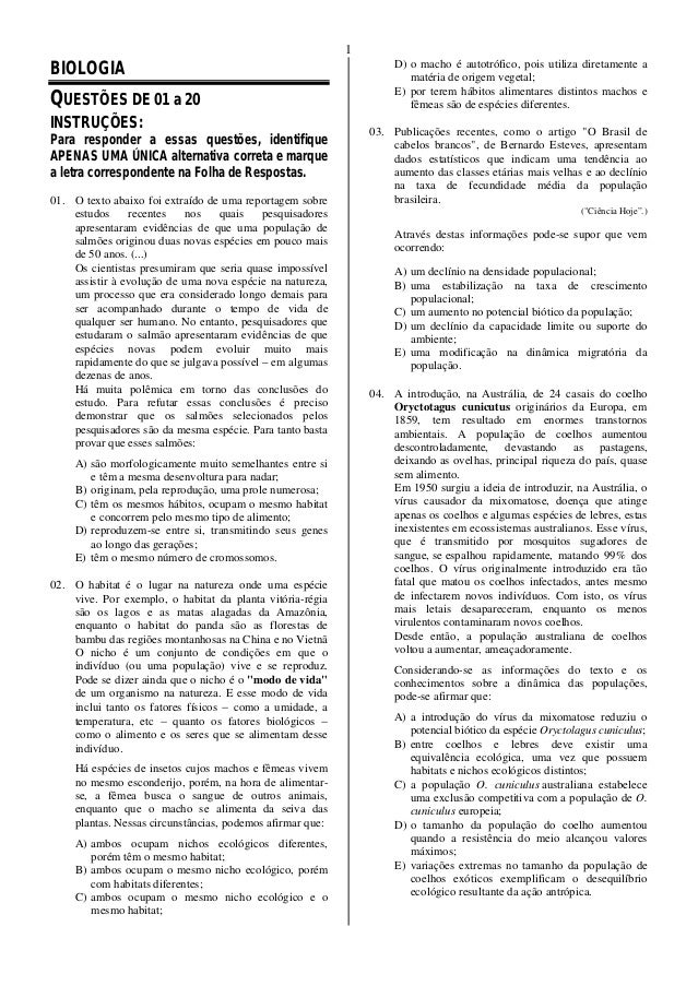 1BIOLOGIAQUESTÕES DE 01 a 20INSTRUÇÕES:Para responder a essas questões, identifiqueAPENAS UMA ÚNICA alternativa correta e ...