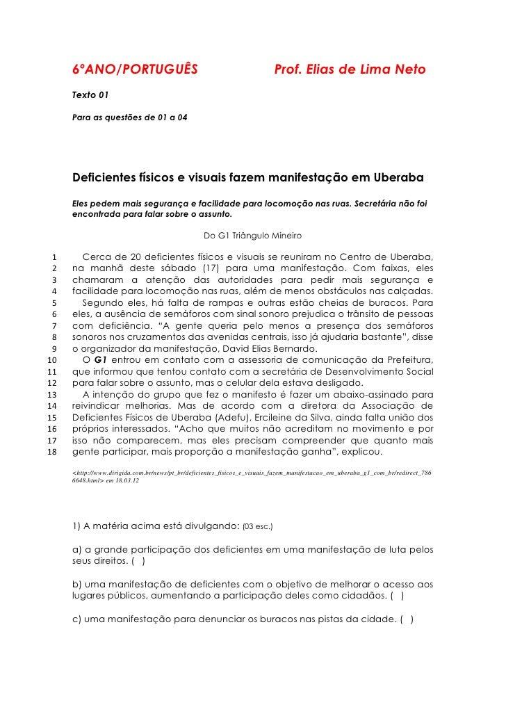 6ºANO/PORTUGUÊS                                                     Prof. Elias de Lima Neto     Texto 01     Para as ques...