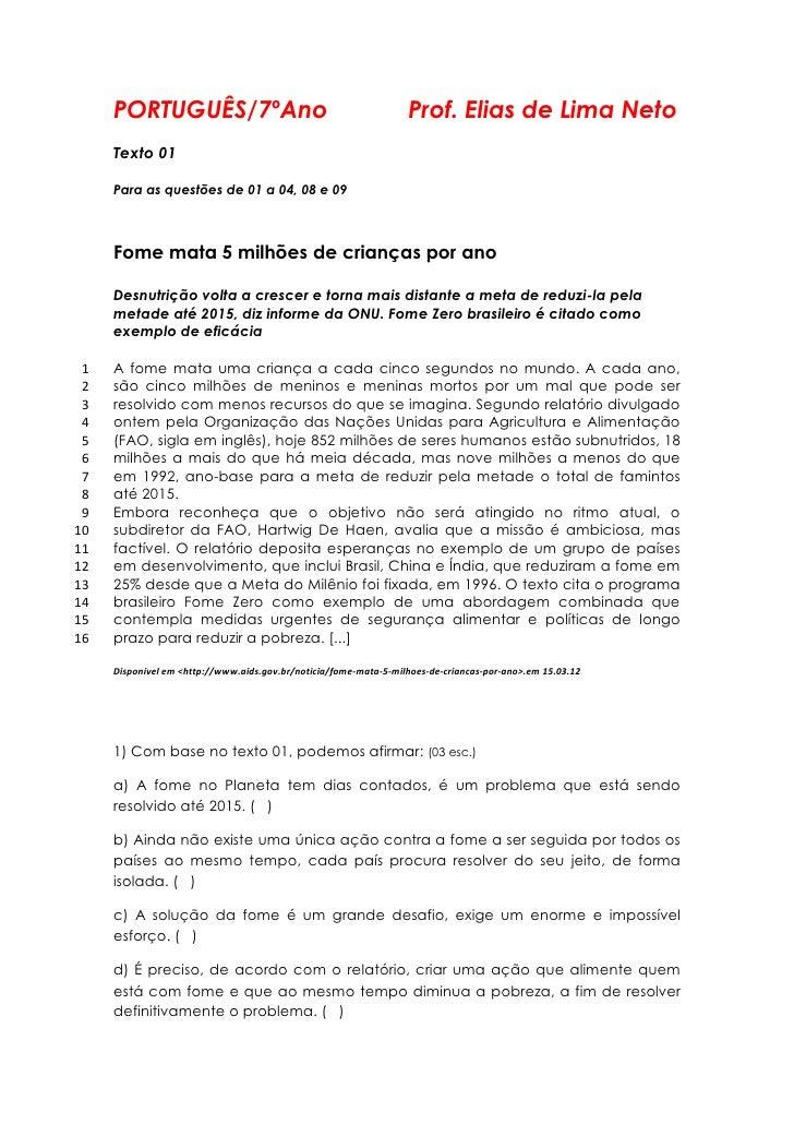 PORTUGUÊS/7ºAno                                              Prof. Elias de Lima Neto     Texto 01     Para as questões de...