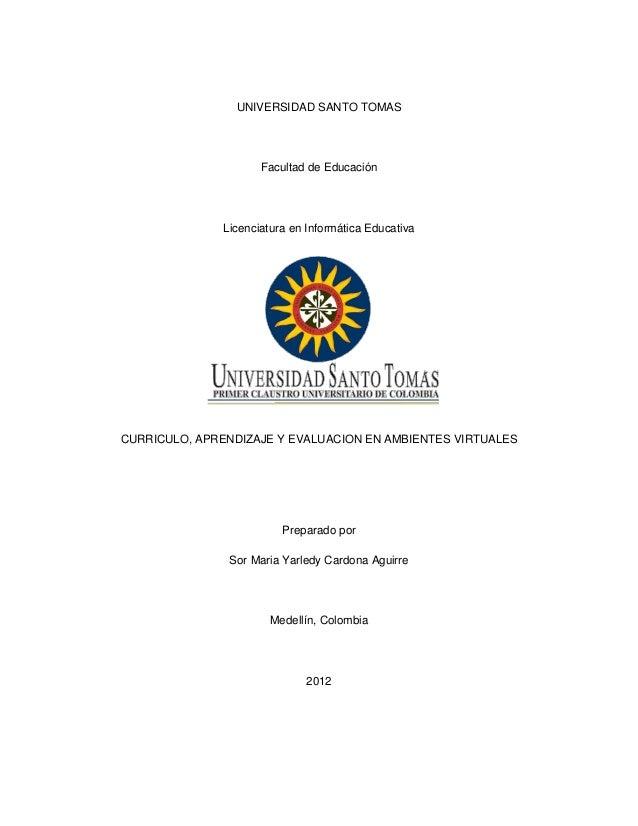 UNIVERSIDAD SANTO TOMAS                      Facultad de Educación               Licenciatura en Informática EducativaCURR...