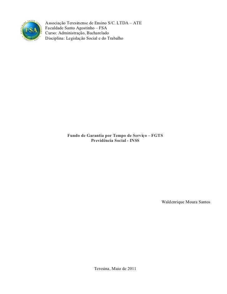 Associação Teresinense de Ensino S/C. LTDA – ATEFaculdade Santo Agostinho – FSACurso: Administração, BachareladoDisciplina...