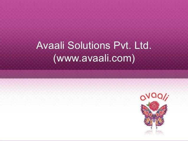 Avaali Solutions Pvt. Ltd. (www.avaali.com)
