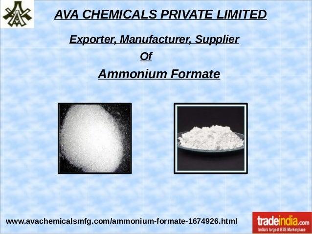 AVA CHEMICALS PRIVATE LIMITED Exporter, Manufacturer, Supplier Of Ammonium Formate www.avachemicalsmfg.com/ammonium-format...