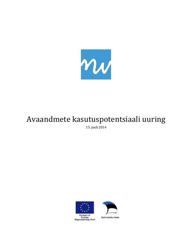 Avaandmete kasutuspotentsiaali uuring  15. juuli 2014