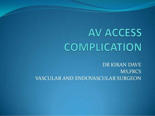 DR KIRAN DAVE MS,FRCS VASCULAR AND ENDOVASCULAR SURGEON