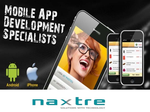 Mobile apps are the best way to promote your business & increase revenue; Naxtre is the best company to outsource in this ...
