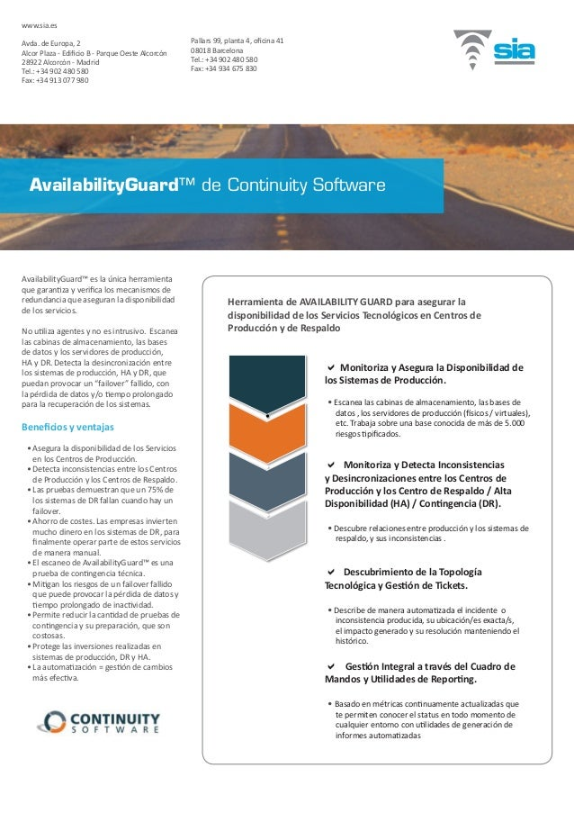 AvailabilityGuard™ es la única herramienta que garantiza y verifica los mecanismos de redundancia que aseguran la disponib...