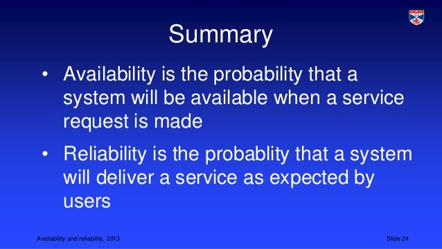 summary software reliability Assessing reliability requires checks of at least the following software  engineering best practices and technical attributes: application.
