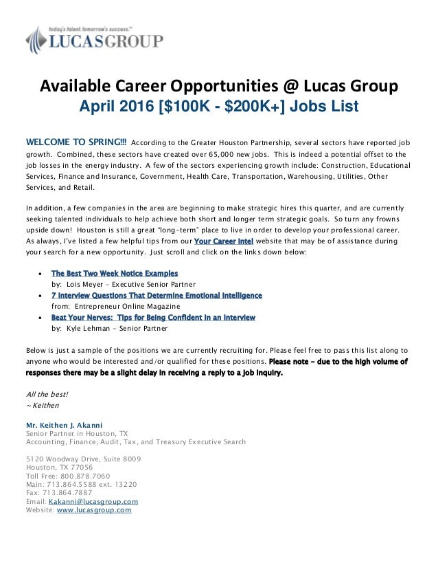 Available Career Opportunities @ Lucas Group April 2016 [$100K - $200K+] Jobs List WELCOME TO SPRING!!! According to the G...