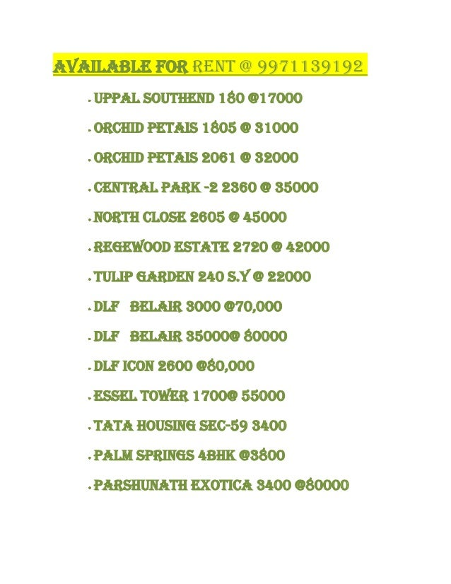Available FOR Rent @ 9971139192 Uppal Southend 180 @17000 Orchid Petais 1805 @ 31000 Orchid Petais 2061 @ 32000 Central Pa...