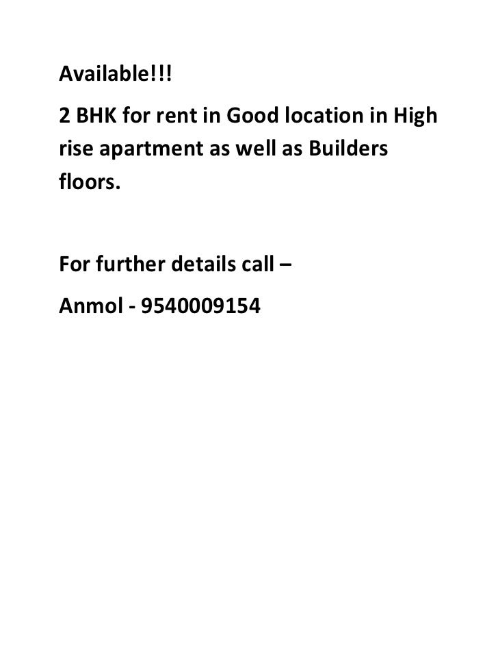 Available!!!2 BHK for rent in Good location in Highrise apartment as well as Buildersfloors.For further details call –Anmo...