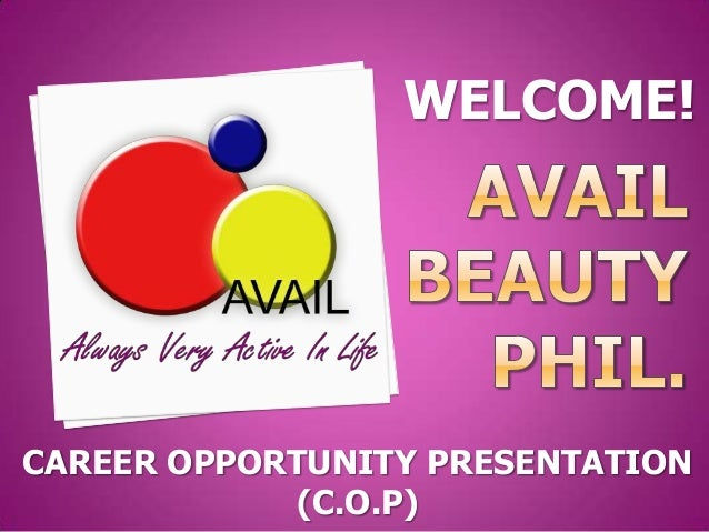 WELCOME!CAREER OPPORTUNITY PRESENTATION            (C.O.P)