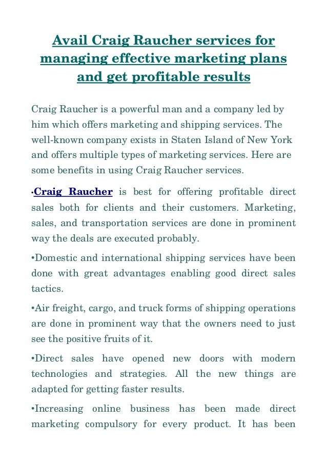 AvailCraigRaucherservicesfor managingeffectivemarketingplans andgetprofitableresults CraigRaucherisapowerful...