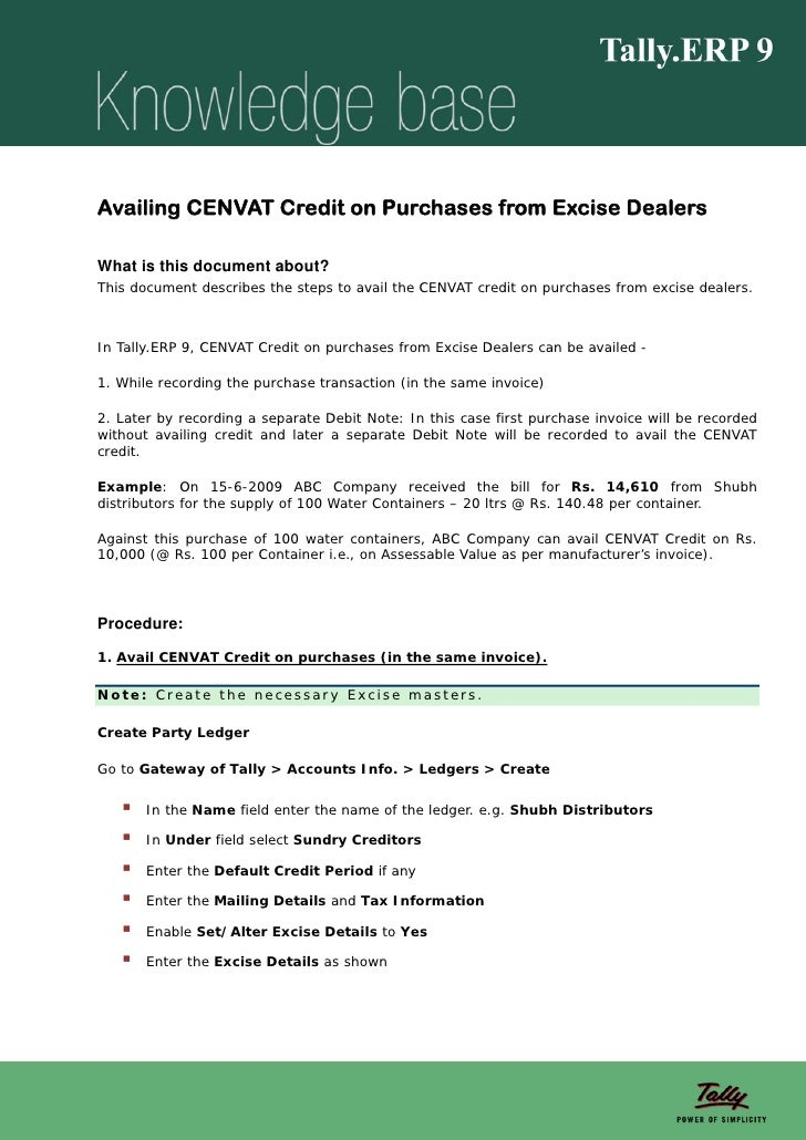 Availing CENVAT Credit on Purchases from Excise DealersWhat is this document about?This document describes the steps to av...
