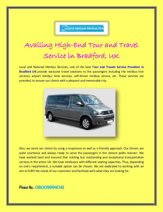 Availing High-End Tour and Travel Service in Bradford, UK