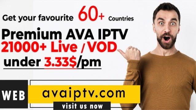Ava iptv best 2020 best iptv service ever excellent streaming quality