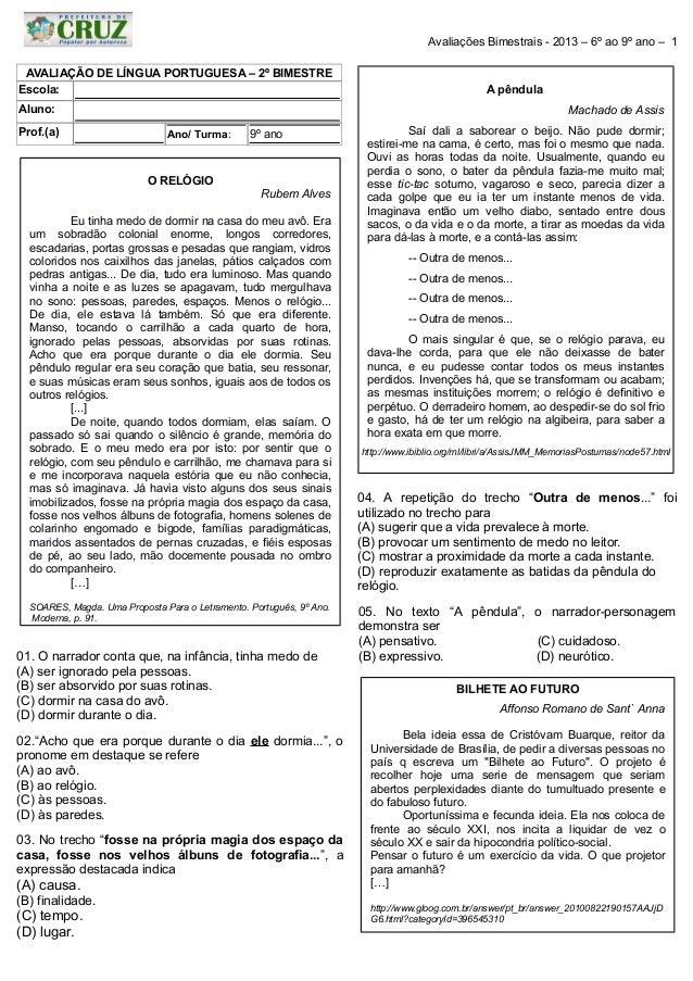 Avaliações Bimestrais - 2013 – 6º ao 9º ano – 1 AVALIAÇÃO DE LÍNGUA PORTUGUESA – 2º BIMESTRE Escola:  A pêndula  Aluno: Pr...
