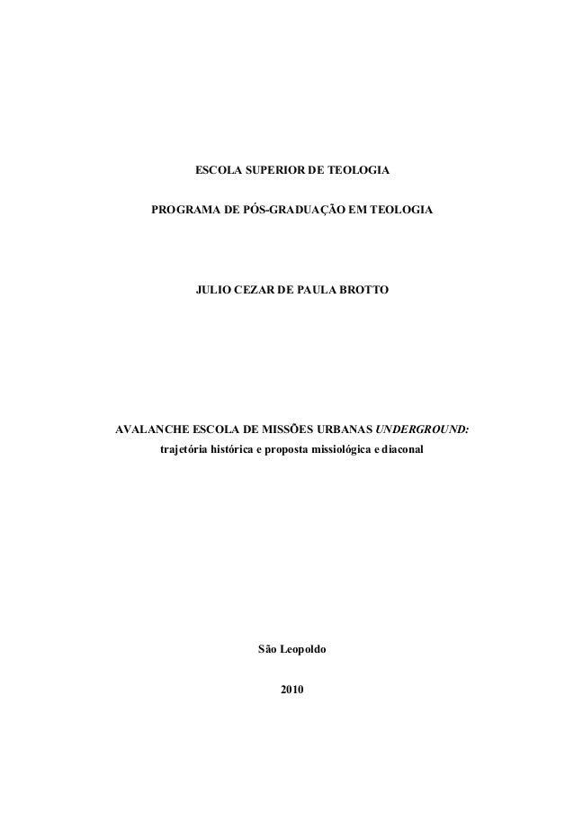 AVALANCHE ESCOLA DE MISSÕES URBANAS UNDERGROUND: trajetória histórica e proposta missiológica e diaconal