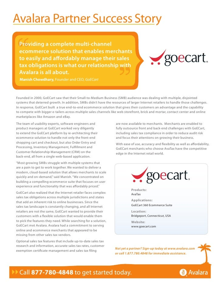 Avalara Partner Success Story   Providing a complete multi-channel   ecommerce solution that enables merchants   to easily...