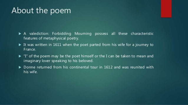 summary of a valediction forbidding mourning Valediction forbidding mourning summary - shmoop donne's speaker begins with the very weird metaphor of an old man dying romantic, right he says that the.