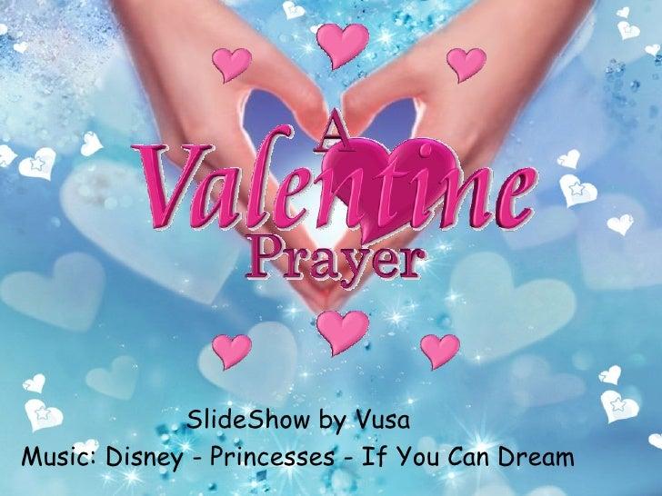 a valentine prayer slideshow by vusa music disney princesses if you can dream - Valentine Prayer