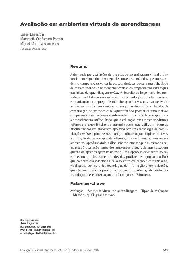 Avaliação em ambientes virtuais de aprendizagemJosué LaguardiaMargareth Crisóstomo PortelaMiguel Murat VasconcellosFundaçã...
