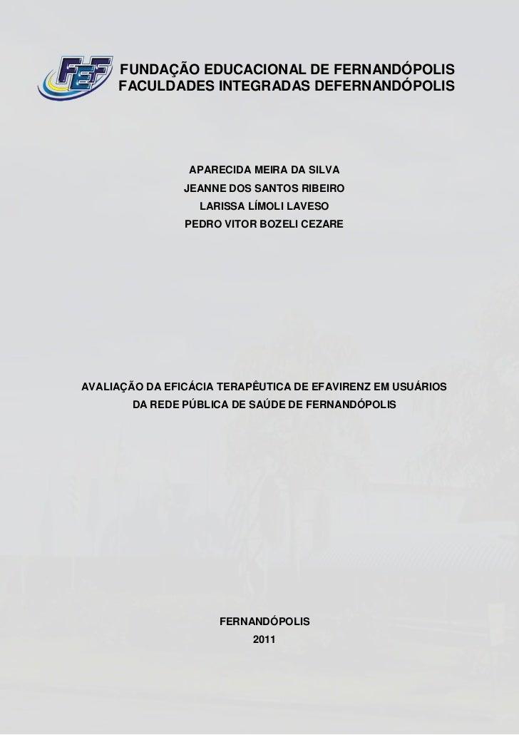 FUNDAÇÃO EDUCACIONAL DE FERNANDÓPOLIS     FACULDADES INTEGRADAS DEFERNANDÓPOLIS                 APARECIDA MEIRA DA SILVA  ...