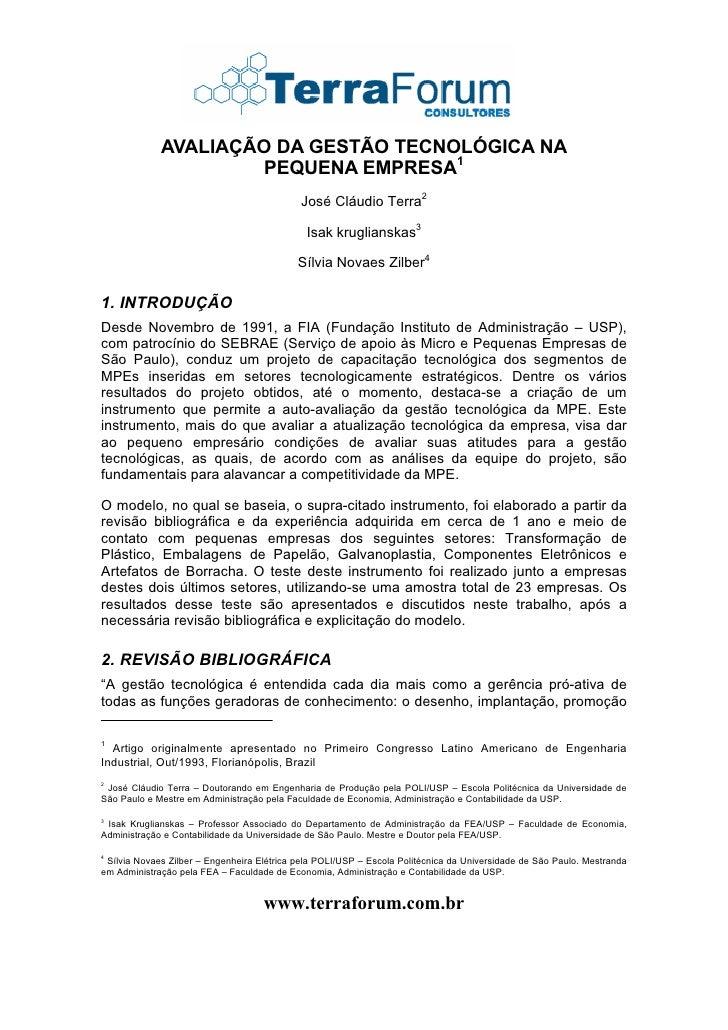 AVALIAÇÃO DA GESTÃO TECNOLÓGICA NA                       PEQUENA EMPRESA1                                             José...