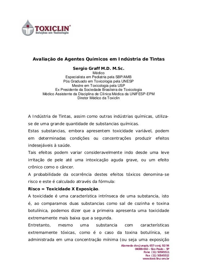 Alameda dos Jurupis, 657 conj. 92/94 04088-002 – São Paulo – SP Fone (11) 50545511 Fax (11) 50545512 www.toxiclin.com.br A...