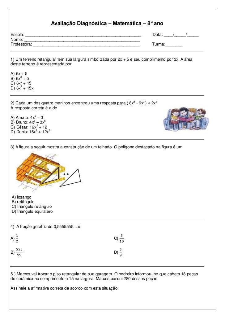 Avaliação Diagnóstica – Matemática – 8° anoEscola: __________________________________________________                 Data...