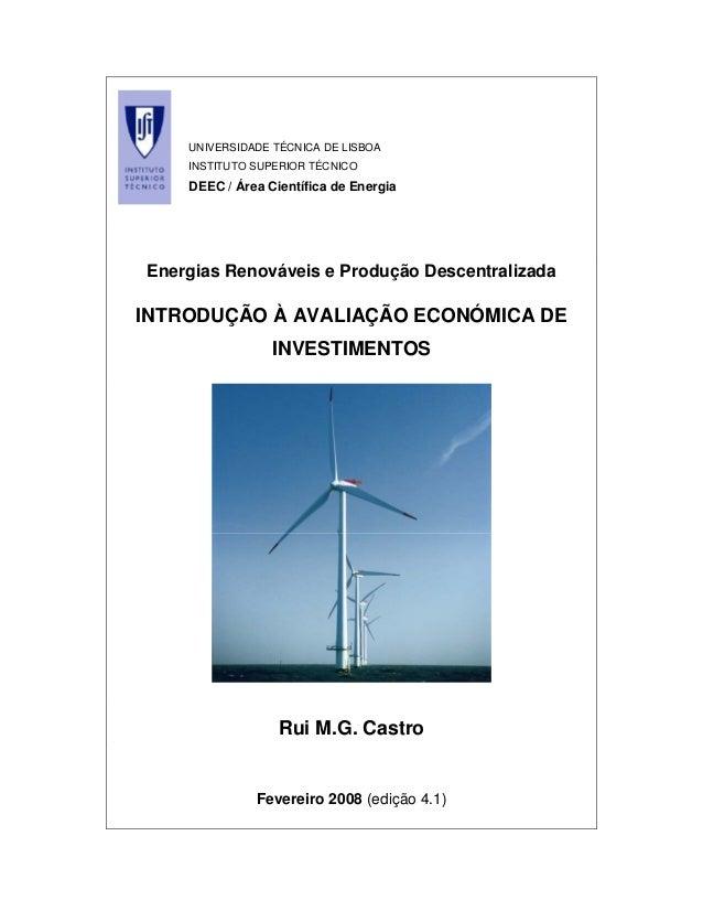 UNIVERSIDADE TÉCNICA DE LISBOA INSTITUTO SUPERIOR TÉCNICO DEEC / Área Científica de Energia Energias Renováveis e Produção...